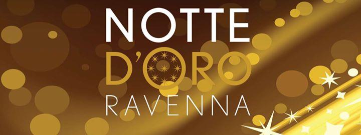 Notte d'oro a ravenna -edizione 2018