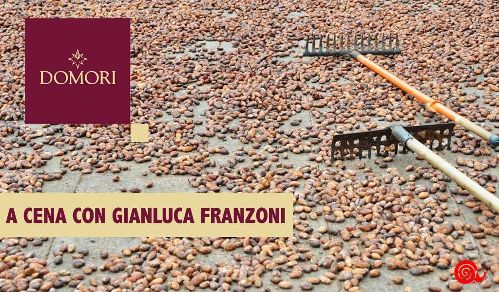 Cena con Gianluca Franzoni | Domori Cacao Culture