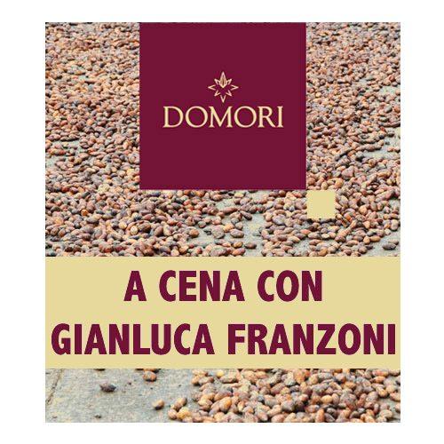 Domori | A cena con Gianluca Franzoni | Biglietto